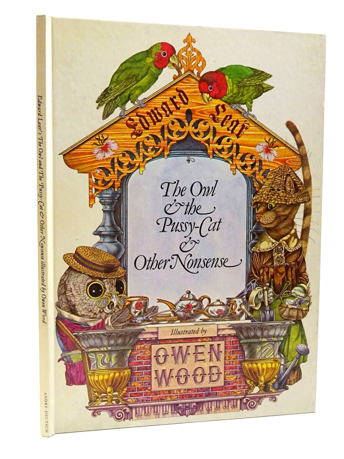 Photo of THE OWL & THE PUSSY CAT & OTHER NONSENSE written by Lear, Edward illustrated by Wood, Owen published by Andre Deutsch (STOCK CODE: 1815630)  for sale by Stella & Rose's Books