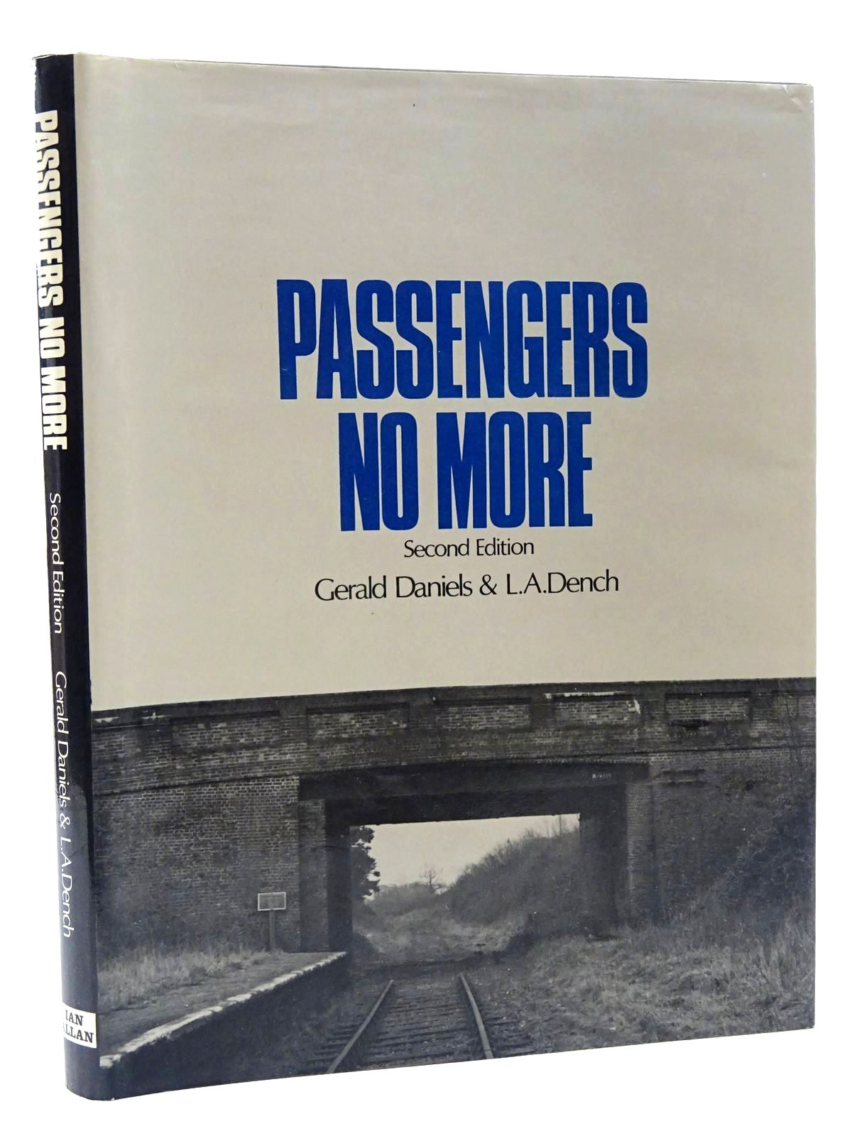 Photo of PASSENGERS NO MORE written by Daniels, Gerald<br />Dench, L.A. published by Ian Allan (STOCK CODE: 1815703)  for sale by Stella & Rose's Books