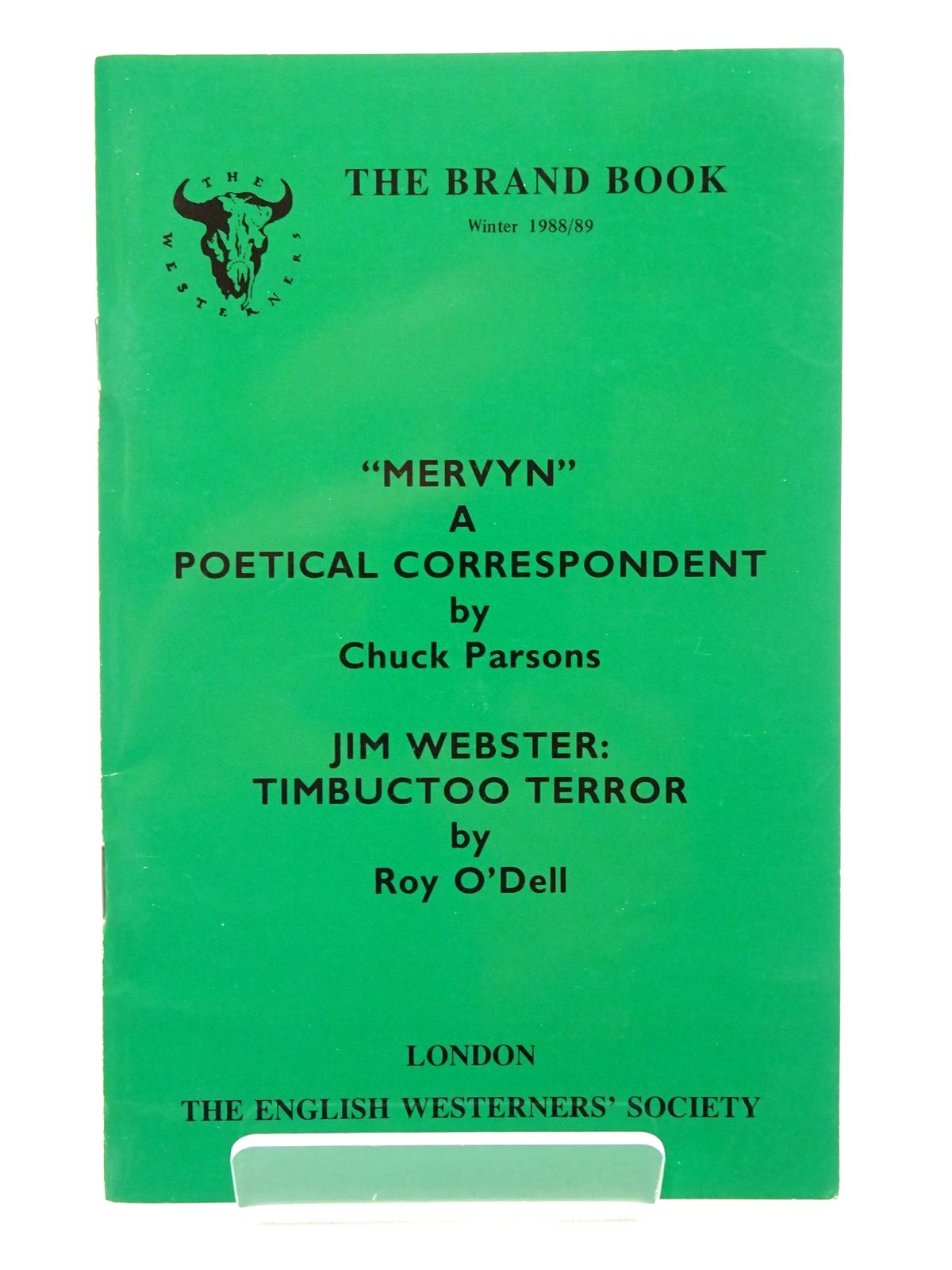 Photo of 'MERVYN' A POETICAL CORRESPONDENT; JIM WEBSTER: TIMBUCTOO TERROR written by Parsons, Chuck<br />O'Dell, Roy published by The English Westerners' Society (STOCK CODE: 1815718)  for sale by Stella & Rose's Books