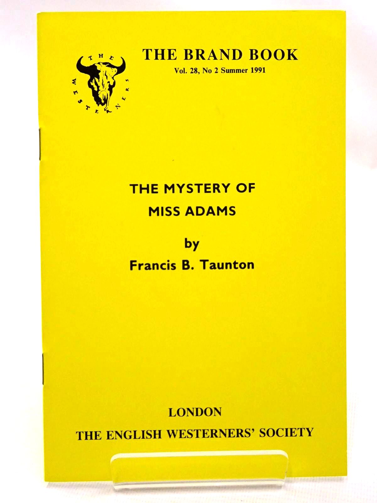 Photo of THE MYSTERY OF MISS ADAMS written by Taunton, Francis B. published by The English Westerners' Society (STOCK CODE: 1815721)  for sale by Stella & Rose's Books