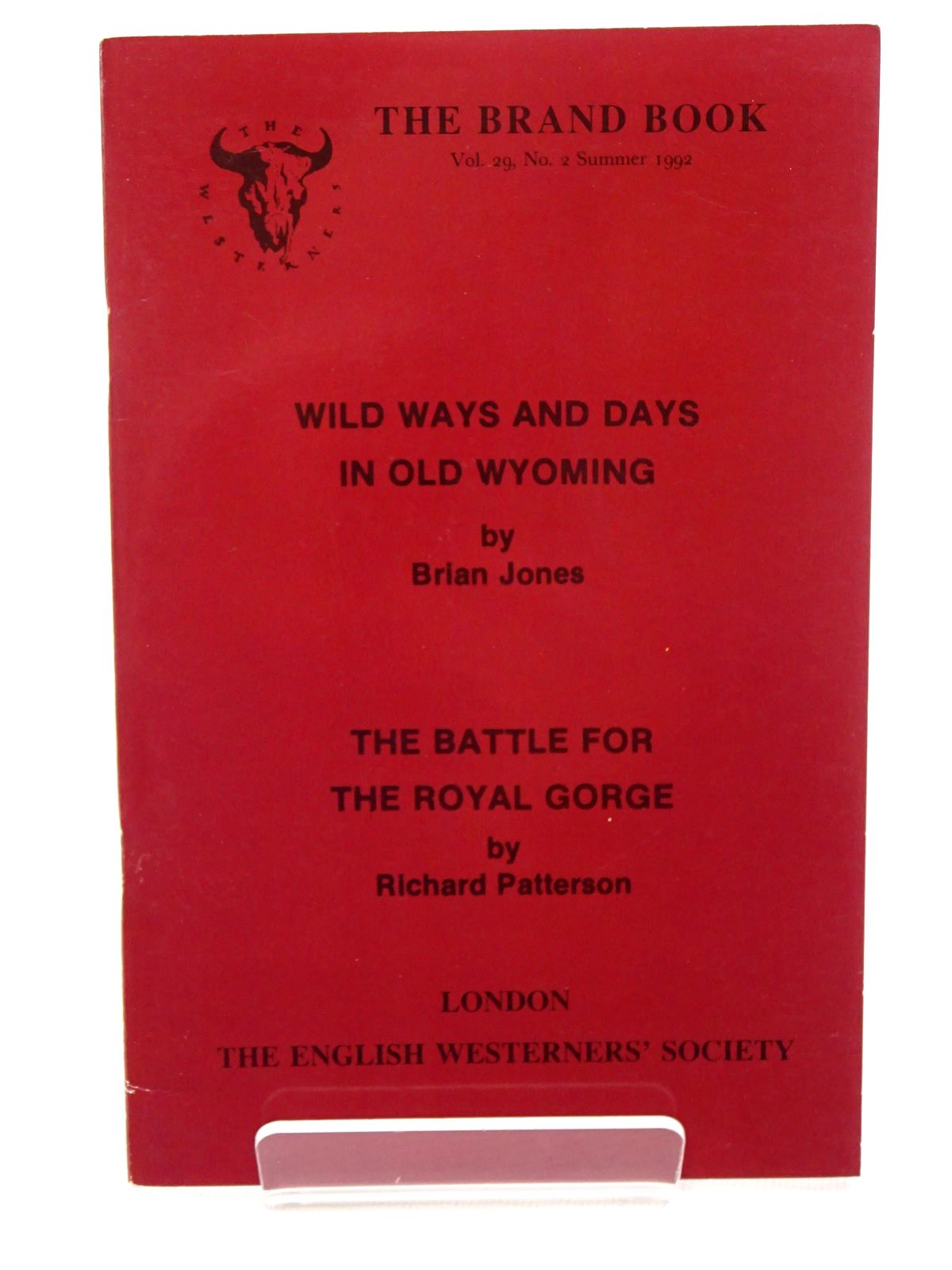 Photo of WILD WAYS AND DAYS IN OLD WYOMING; THE BATTLE FOR THE ROYAL GORGE written by Jones, Brian<br />Patterson, Richard published by The English Westerners' Society (STOCK CODE: 1815723)  for sale by Stella & Rose's Books