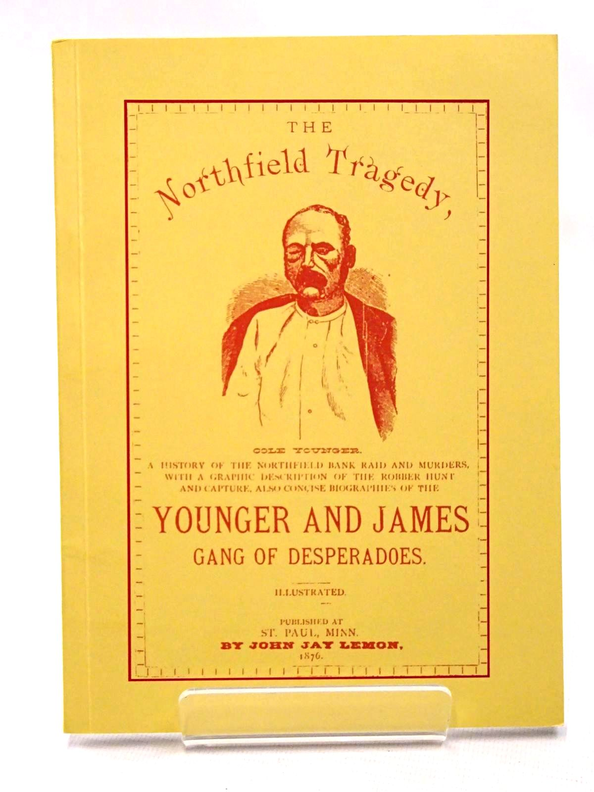 Photo of THE NORTHFIELD TRAGEDY written by Lemon, John Jay published by Westerners Publications Ltd. (STOCK CODE: 1815725)  for sale by Stella & Rose's Books