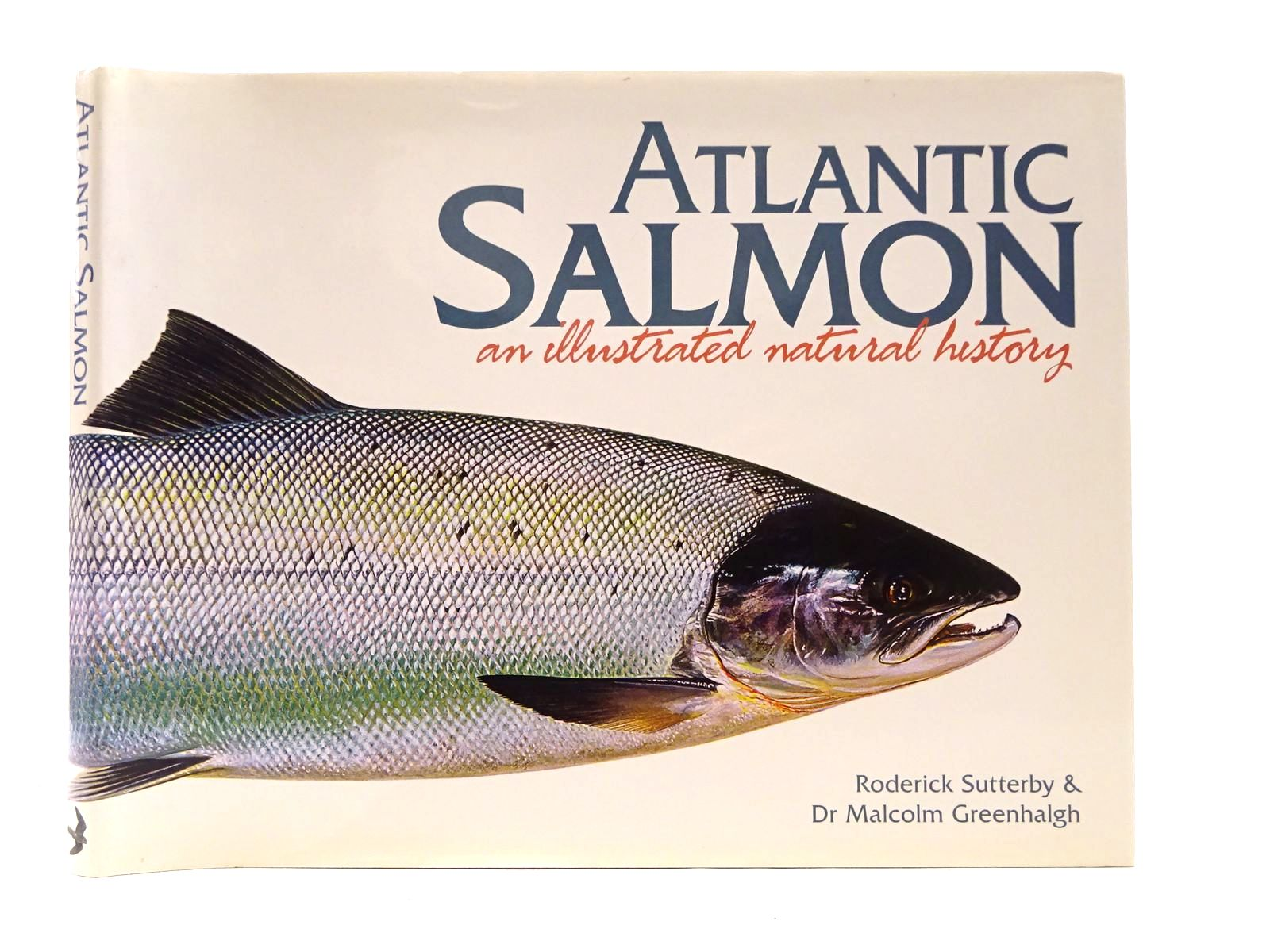 Photo of ATLANTIC SALMON: AN ILLUSTRATED NATURAL HISTORY written by Greenhalgh, Malcolm illustrated by Sutterby, Rod published by Merlin Unwin Books (STOCK CODE: 1815734)  for sale by Stella & Rose's Books