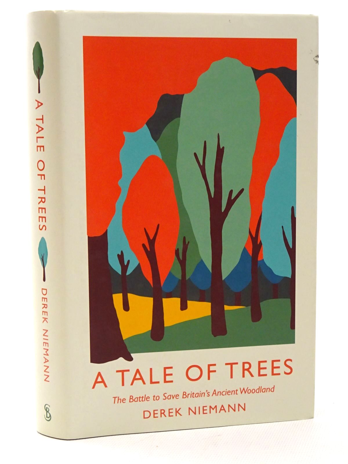 Photo of A TALE OF TREES: THE BATTLE TO SAVE BRITAIN'S ANCIENT WOODLAND written by Niemann, Derek published by Short Books (STOCK CODE: 1815745)  for sale by Stella & Rose's Books