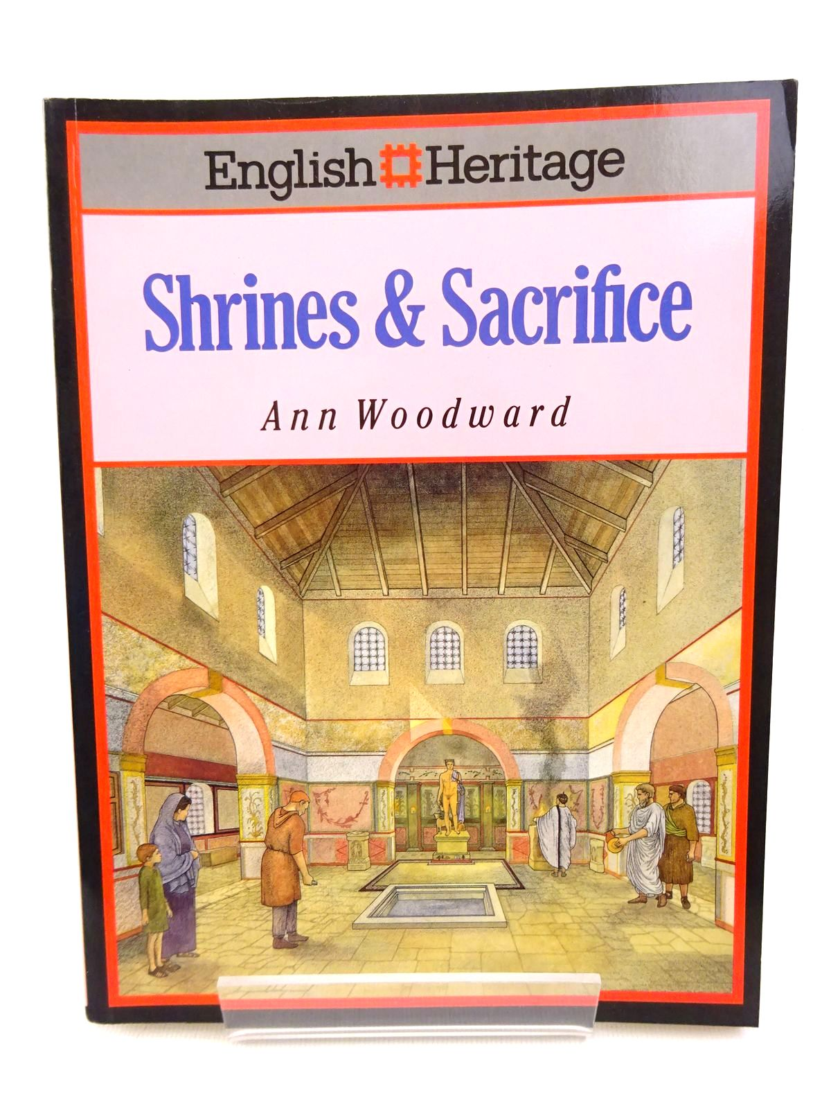Photo of ENGLISH HERITAGE BOOK OF SHRINES & SACRIFICE written by Woodward, Ann published by B.T. Batsford Ltd. (STOCK CODE: 1815775)  for sale by Stella & Rose's Books