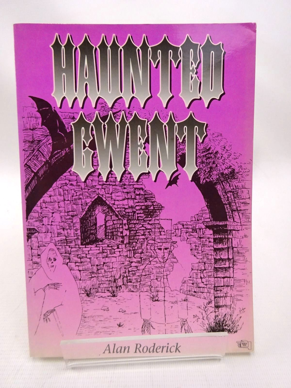Photo of HAUNTED GWENT written by Roderick, Alan illustrated by Roderick, Bozena published by Handpost Books (STOCK CODE: 1815783)  for sale by Stella & Rose's Books