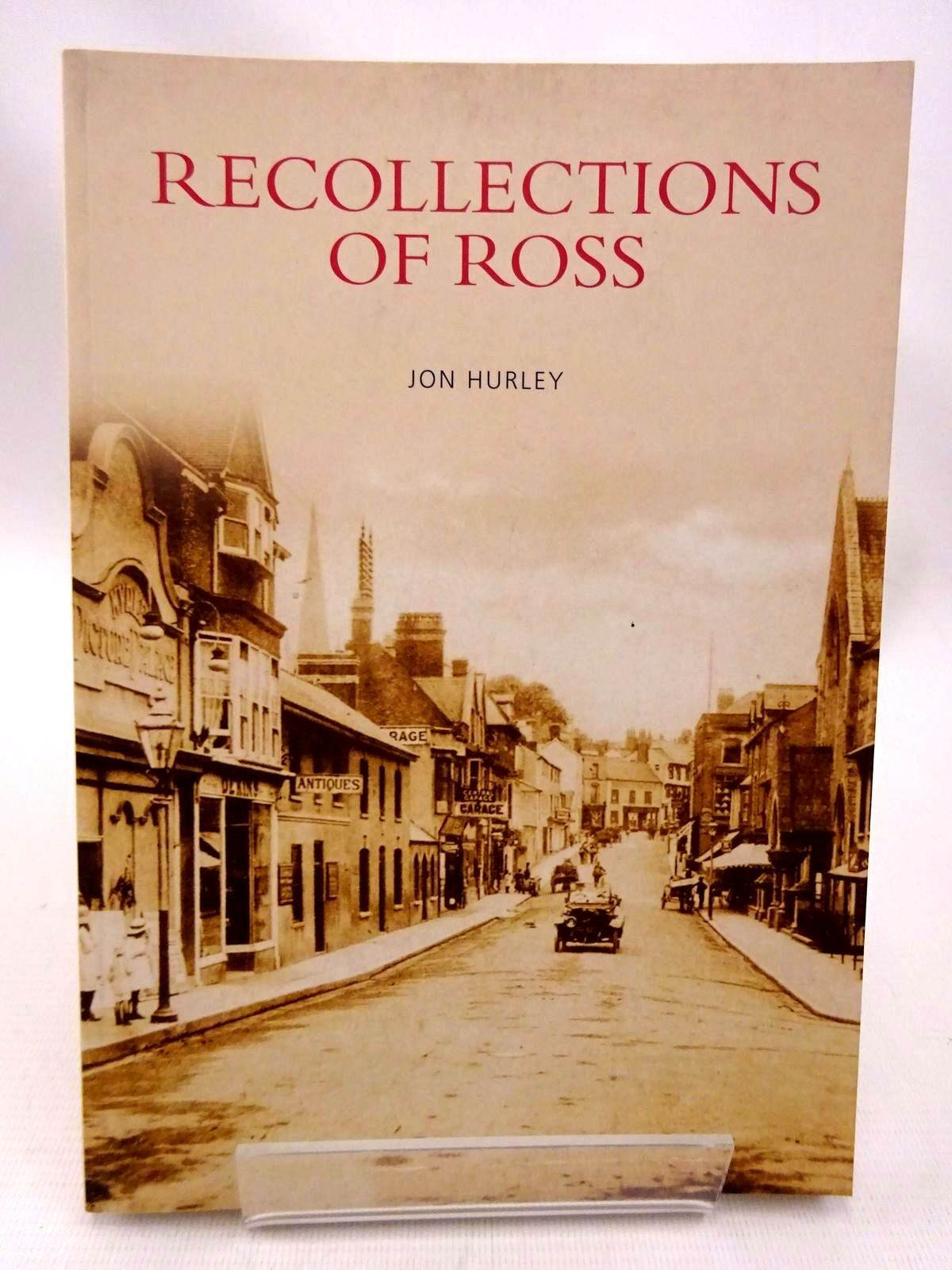 Photo of RECOLLECTIONS OF ROSS written by Hurley, Jon published by Tempus Publishing Ltd (STOCK CODE: 1815786)  for sale by Stella & Rose's Books