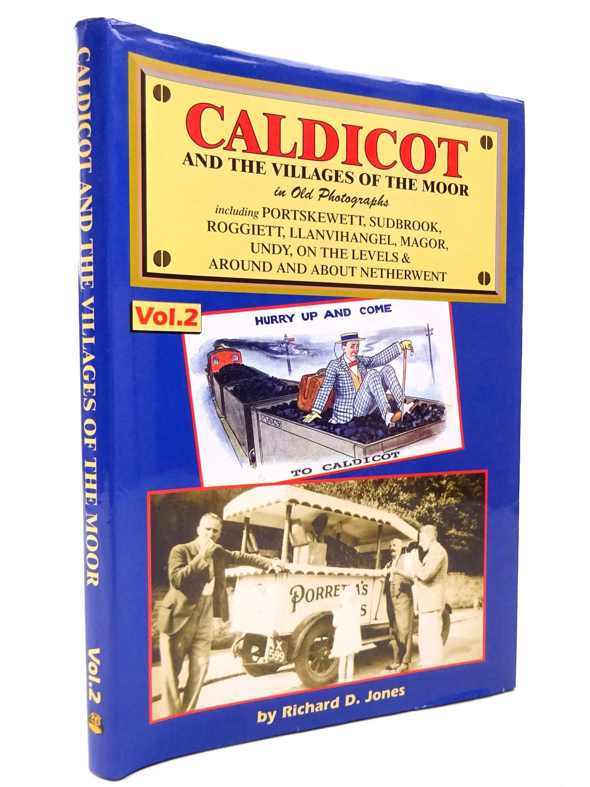 Photo of CALDICOT AND THE VILLAGES OF THE MOOR IN OLD PHOTOGRAPHS VOLUME 2 written by Jones, Richard D. published by Old Bakehouse Publications (STOCK CODE: 1815787)  for sale by Stella & Rose's Books