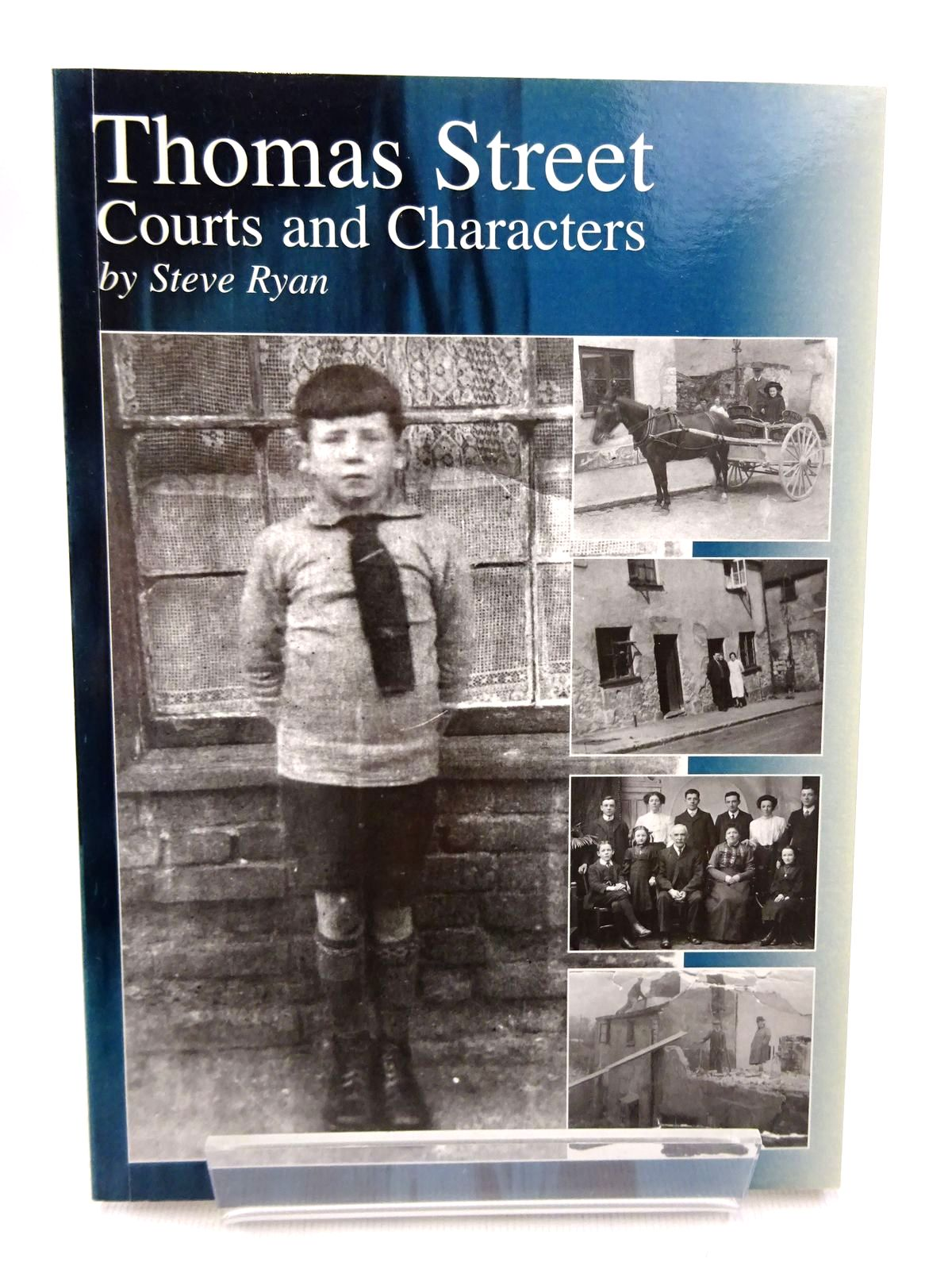Photo of THOMAS STREET: COURTS AND CHARACTERS written by Ryan, Steve published by The Chepstow Society (STOCK CODE: 1815796)  for sale by Stella & Rose's Books