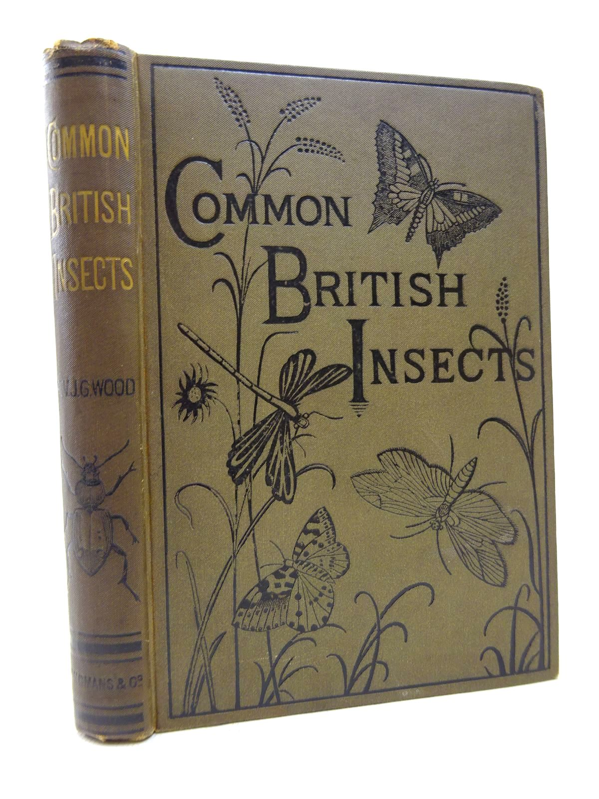 Photo of COMMON BRITISH INSECTS SELECTED FROM THE TYPICAL BEETLES, MOTHS AND BUTTERFLIES OF GREAT BRITAIN written by Wood, J.G. illustrated by Smith, E.A. published by Longmans, Green & Co. (STOCK CODE: 1815811)  for sale by Stella & Rose's Books