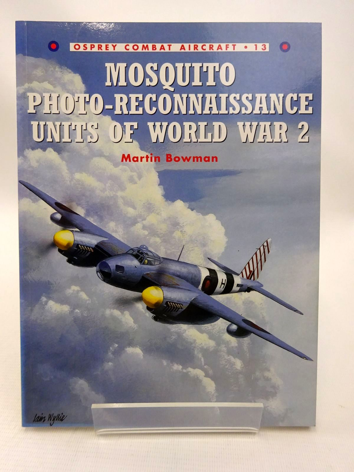 Photo of MOSQUITO PHOTO-RECONNAISSANCE UNITS OF WORLD WAR 2 written by Bowman, Martin published by Osprey Aviation (STOCK CODE: 1815817)  for sale by Stella & Rose's Books