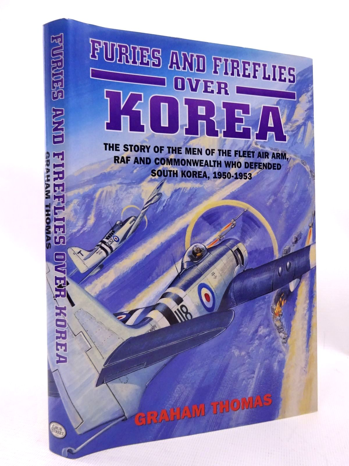 Photo of FURIES AND FIREFLIES OVER KOREA written by Thomas, Graham published by Grub Street (STOCK CODE: 1815849)  for sale by Stella & Rose's Books