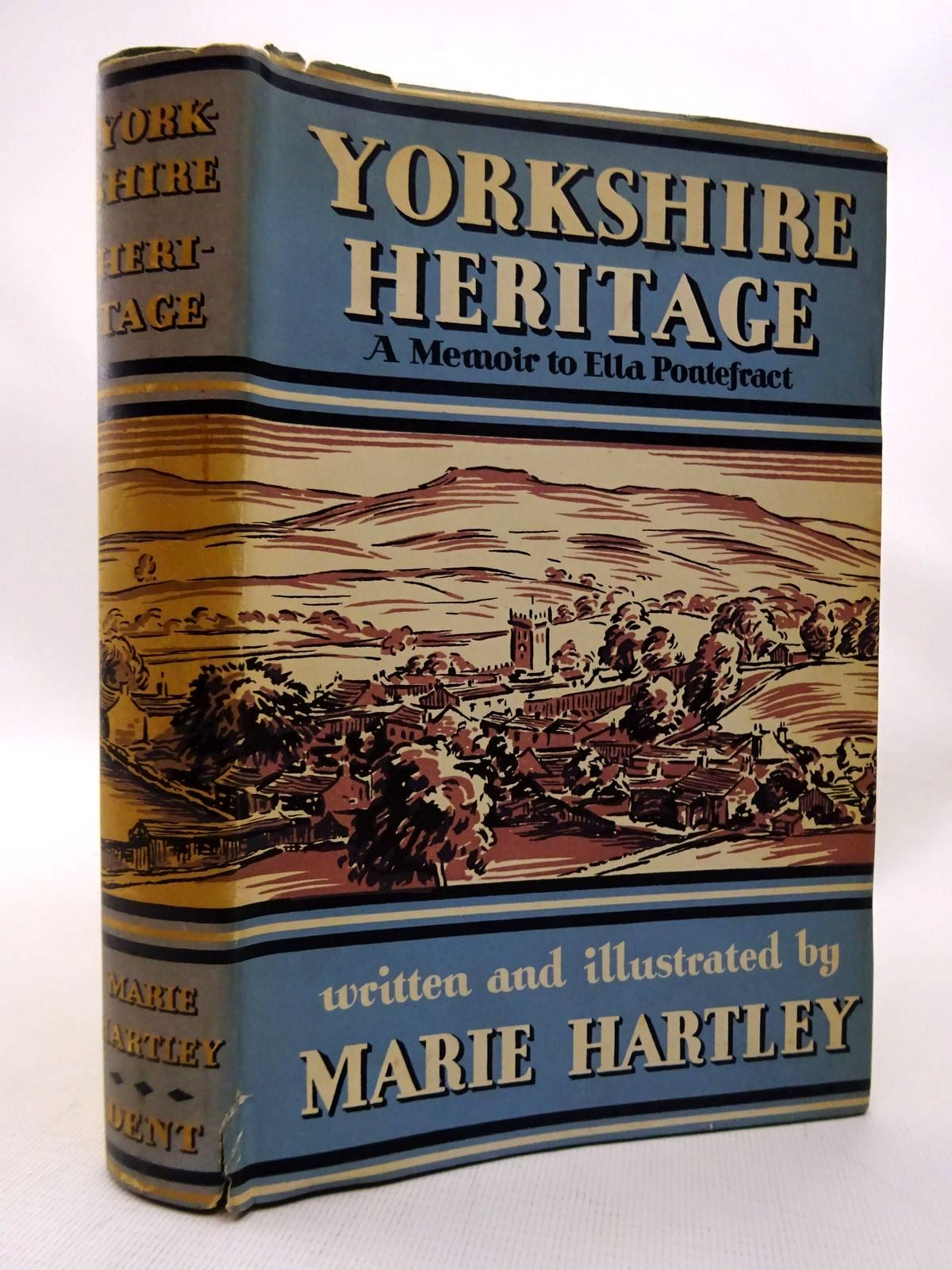 Photo of YORKSHIRE HERITAGE: A MEMOIR TO ELLA PONTEFRACT written by Hartley, Marie illustrated by Hartley, Marie published by J.M. Dent & Sons Ltd. (STOCK CODE: 1815852)  for sale by Stella & Rose's Books
