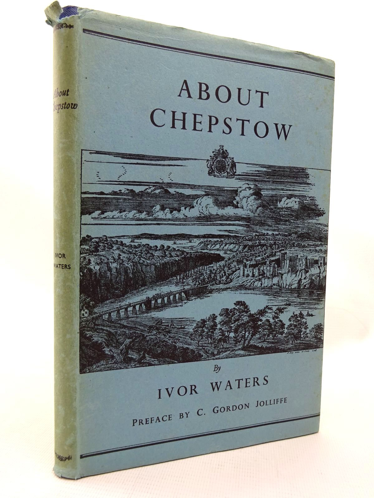 Photo of ABOUT CHEPSTOW written by Waters, Ivor published by Newport & Monmouthshire Historical Association, The Chepstow Society (STOCK CODE: 1815875)  for sale by Stella & Rose's Books