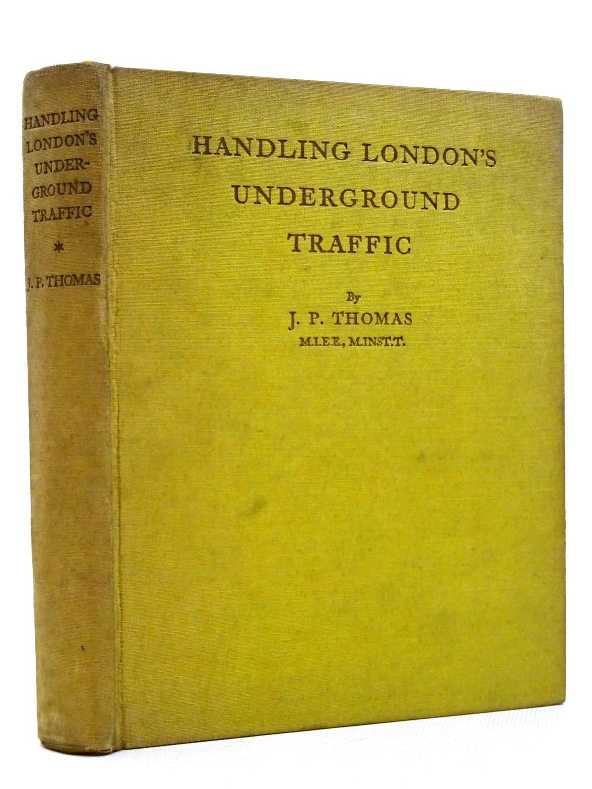 Photo of HANDLING LONDON'S UNDERGROUND TRAFFIC