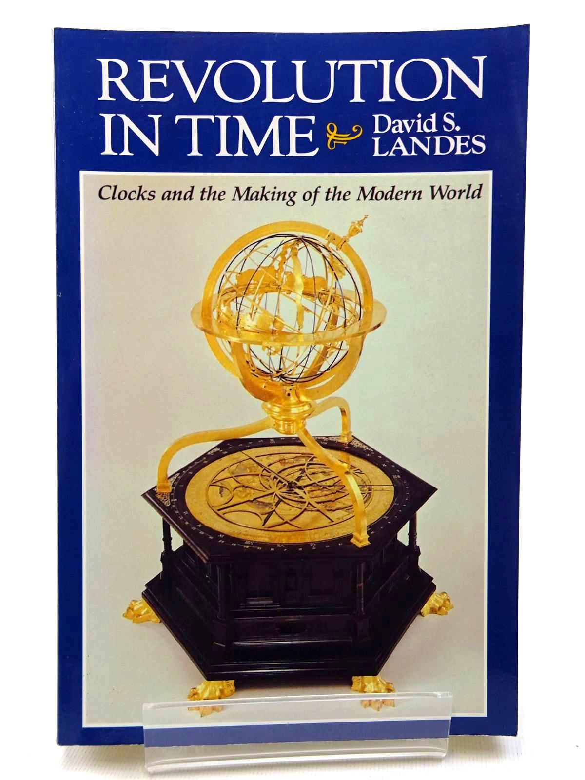 Photo of REVOLUTION IN TIME: CLOCKS AND THE MAKING OF THE MODERN WORLD written by Landes, David S. published by Belknap Press, Harvard University Press (STOCK CODE: 1815898)  for sale by Stella & Rose's Books