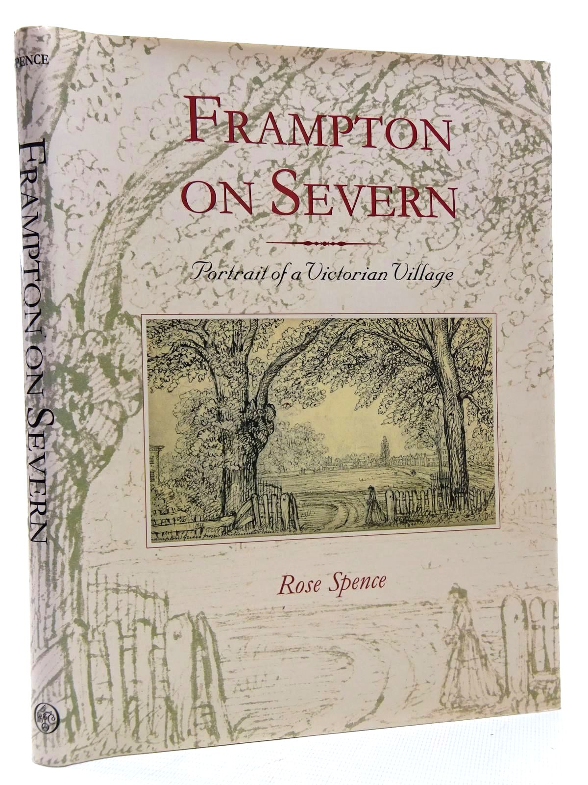 Photo of FRAMPTON ON SEVERN PORTRAIT OF A VICTORIAN VILLAGE written by Spence, Rose illustrated by Clifford, Mrs. H.H.E.C. published by Phillimore & Co. Ltd. (STOCK CODE: 1815900)  for sale by Stella & Rose's Books