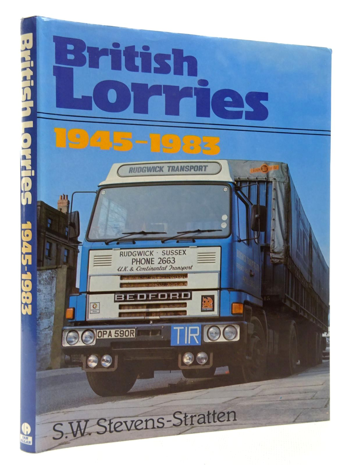 Photo of BRITISH LORRIES 1945-1983 written by Stevens-Stratten, S.W. published by Ian Allan Ltd. (STOCK CODE: 1815901)  for sale by Stella & Rose's Books
