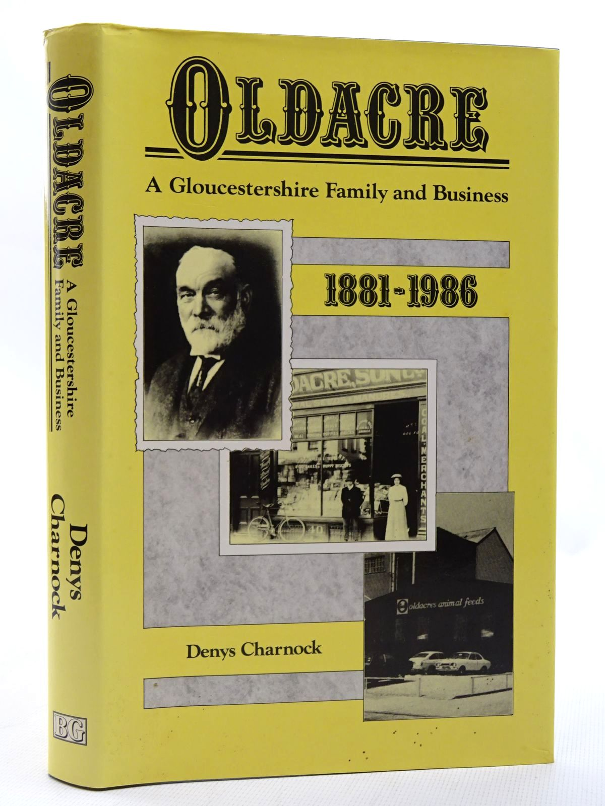 Photo of OLDACRE: A GLOUCESTERSHIRE FAMILY AND BUSINESS 1881-1986 written by Charnock, Denys published by The Book Guild Ltd. (STOCK CODE: 1815915)  for sale by Stella & Rose's Books