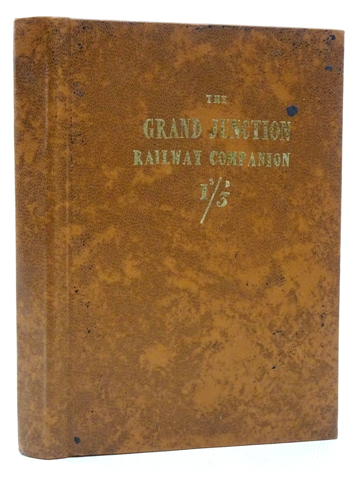 Photo of THE GRAND JUNCTION, AND THE LIVERPOOL AND MANCHESTER RAILWAY COMPANION published by Frank Graham (STOCK CODE: 1815919)  for sale by Stella & Rose's Books
