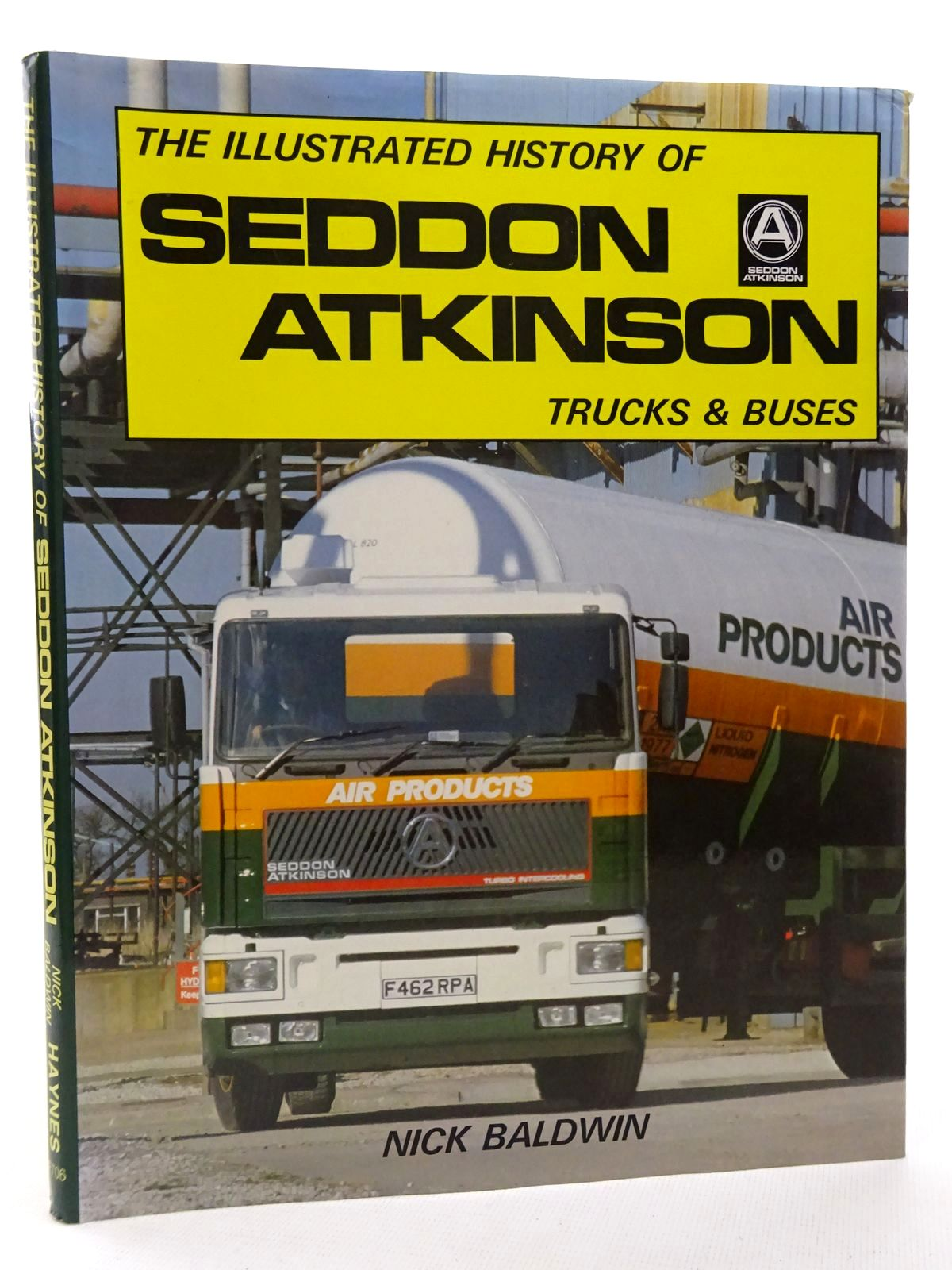 Photo of THE ILLUSTRATED HISTORY OF SEDDON ATKINSON TRUCKS & BUSES written by Baldwin, Nick published by Foulis, Haynes (STOCK CODE: 1815926)  for sale by Stella & Rose's Books