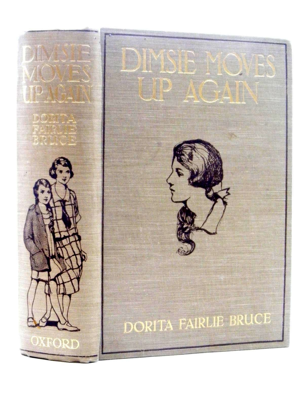 Photo of DIMSIE MOVES UP AGAIN written by Bruce, Dorita Fairlie illustrated by Hammond, Gertrude Demain published by Humphrey Milford, Oxford University Press (STOCK CODE: 1815947)  for sale by Stella & Rose's Books
