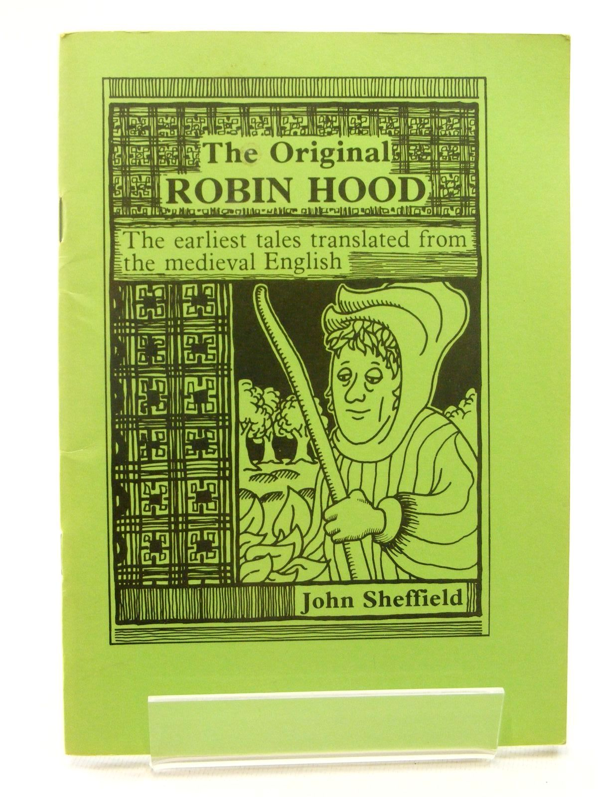 Photo of THE ORIGINAL ROBIN HOOD: A TRANSLATION OF THE EARLY TALES written by Sheffield, John illustrated by Clark, John published by John Sheffield (STOCK CODE: 1815955)  for sale by Stella & Rose's Books