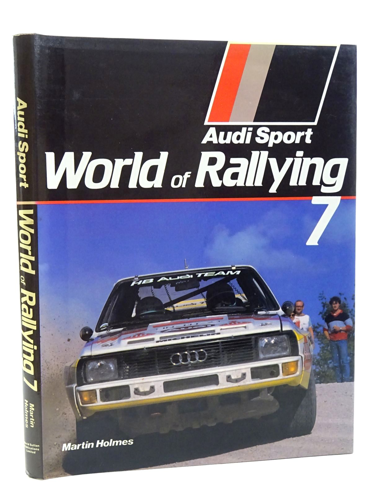 Photo of AUDI SPORT WORLD OF RALLYING 7 written by Holmes, Martin published by David Sutton (STOCK CODE: 1815965)  for sale by Stella & Rose's Books