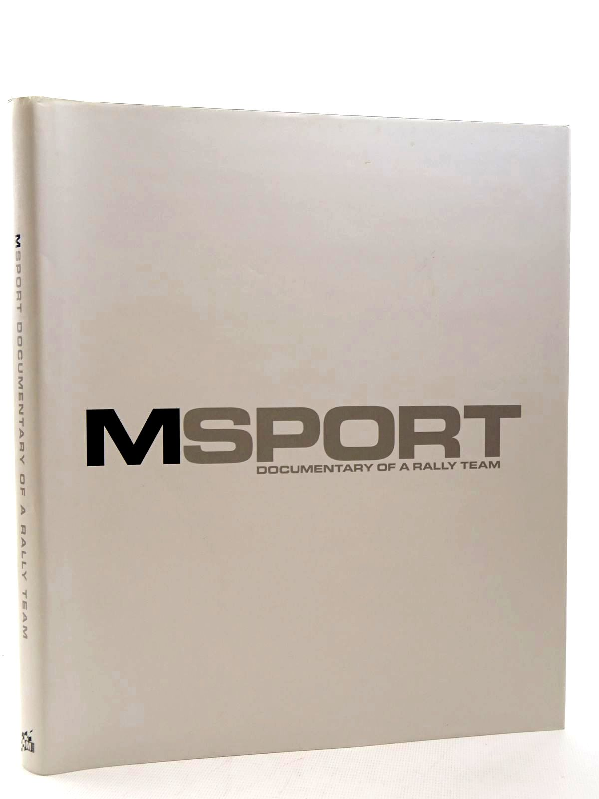 Photo of M-SPORT: DOCUMENTARY OF A RALLY TEAM written by Wilson, Malcolm published by M-Sport Ltd (STOCK CODE: 1815983)  for sale by Stella & Rose's Books