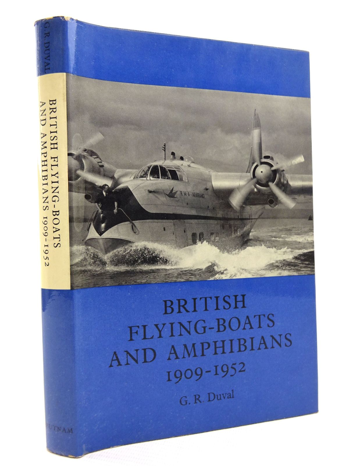 Photo of BRITISH FLYING-BOATS AND AMPHIBIANS 1909-1952 written by Duval, G.R. published by Putnam (STOCK CODE: 1816022)  for sale by Stella & Rose's Books