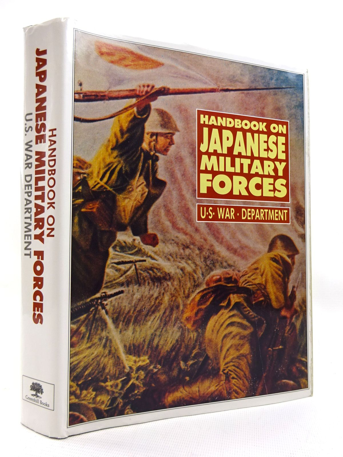 Photo of HANDBOOK ON JAPANESE MILITARY FORCES: U.S. WAR DEPARTMENT written by Isby, David C.<br />Ethell, Jeffrey published by Greenhill Books (STOCK CODE: 1816029)  for sale by Stella & Rose's Books