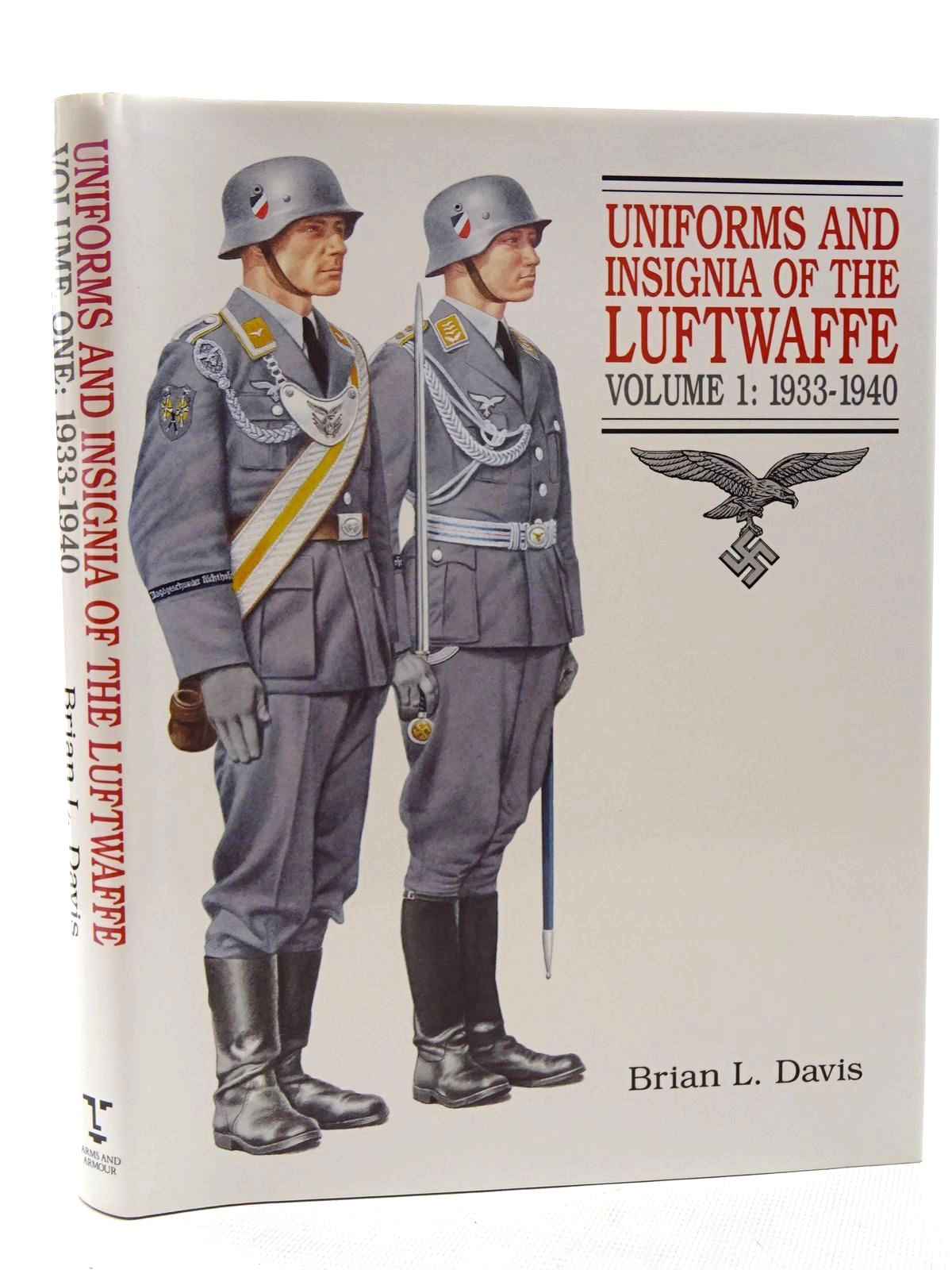 Photo of UNIFORMS AND INSIGNIA OF THE LUFTWAFFE VOLUME 1: 1933-1940 written by Davis, Brian L. published by Arms & Armour Press (STOCK CODE: 1816064)  for sale by Stella & Rose's Books