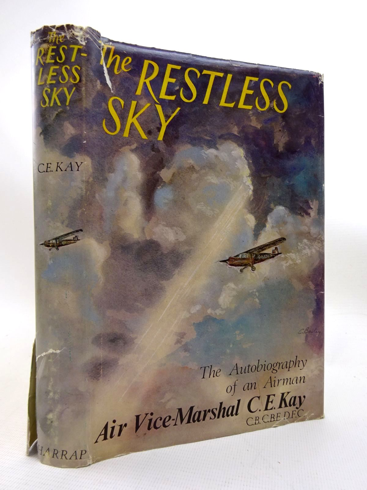Photo of THE RESTLESS SKY: THE AUTOBIOGRAPHY OF AN AIRMAN written by Kay, C.E. published by George G. Harrap & Co. Ltd. (STOCK CODE: 1816073)  for sale by Stella & Rose's Books