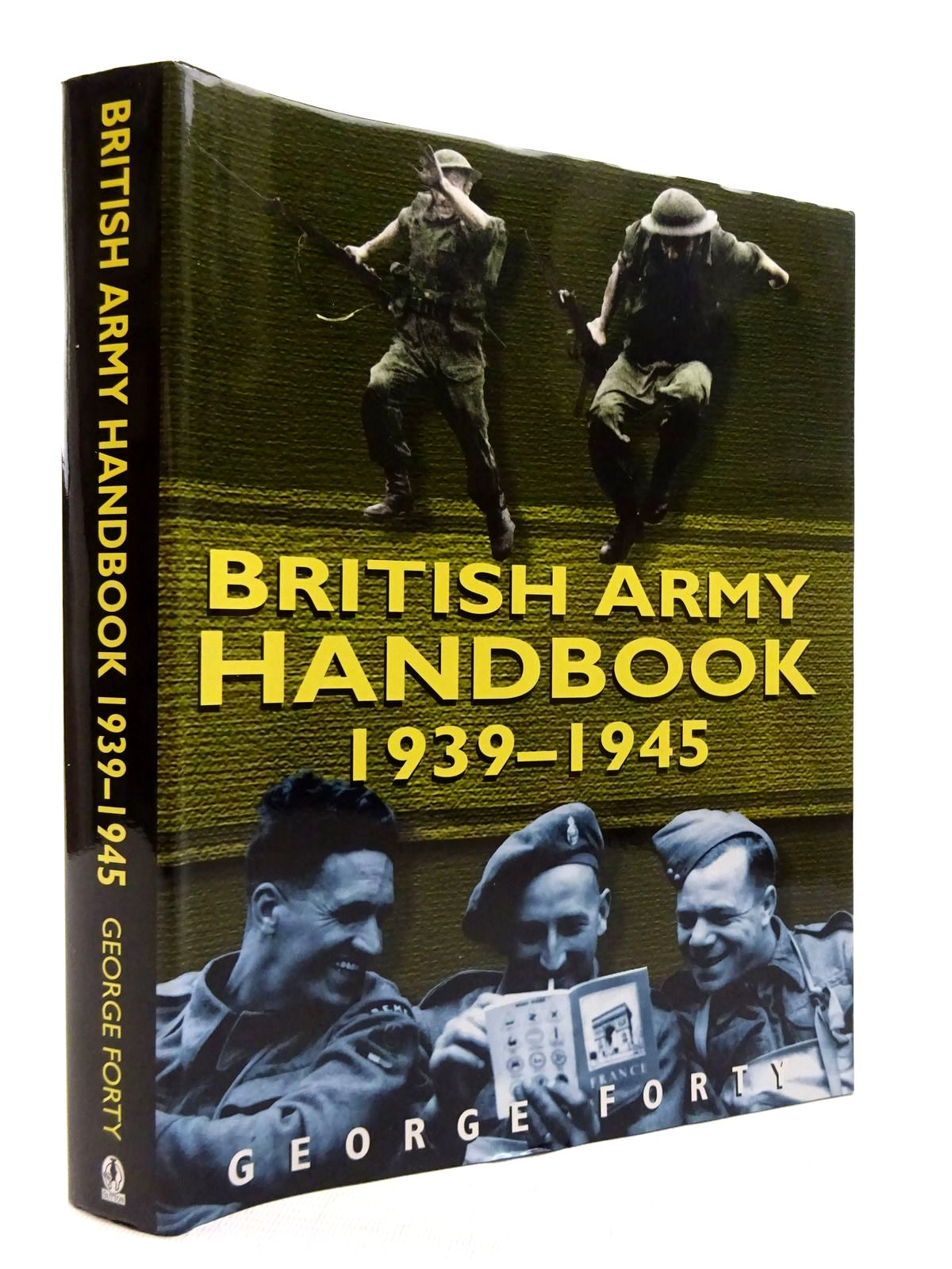 Photo of BRITISH ARMY HANDBOOK 1939-1945 written by Forty, George published by Sutton Publishing (STOCK CODE: 1816081)  for sale by Stella & Rose's Books
