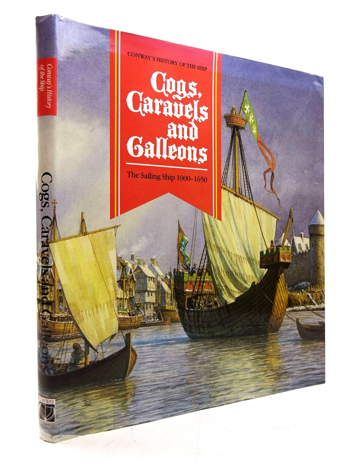 Photo of COGS, CARAVELS AND GALLEONS THE SAILING SHIP 1000-1650 written by Gardiner, Robert<br />et al,  published by Conway Maritime Press (STOCK CODE: 1816090)  for sale by Stella & Rose's Books