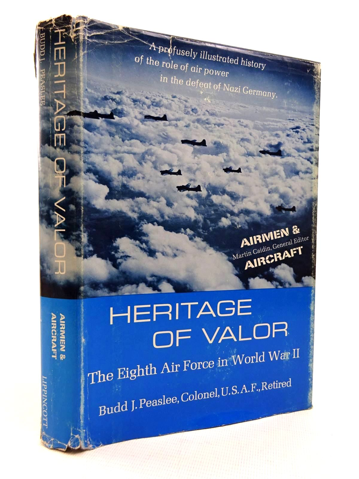 Photo of HERITAGE OF VALOR: THE EIGHTH AIR FORCE IN WORLD WAR II written by Peaslee, Budd J. published by J. B. Lippincott Company (STOCK CODE: 1816101)  for sale by Stella & Rose's Books