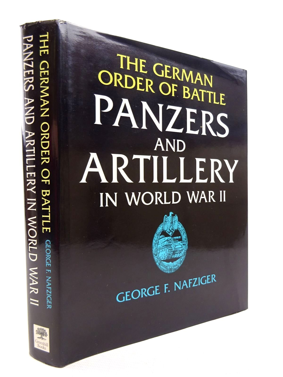 Photo of THE GERMAN ORDER OF BATTLE PANZERS AND ARTILLERY IN WORLD WAR II written by Nafziger, George published by Greenhill Books (STOCK CODE: 1816103)  for sale by Stella & Rose's Books