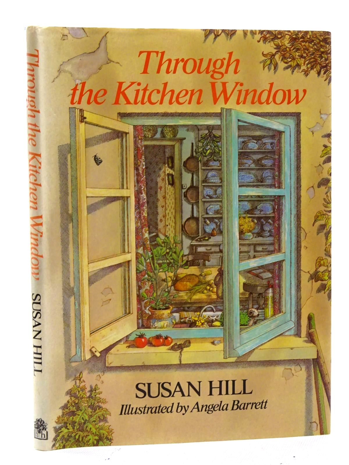 Photo of THROUGH THE KITCHEN WINDOW written by Hill, Susan illustrated by Barrett, Angela published by Hamish Hamilton (STOCK CODE: 1816122)  for sale by Stella & Rose's Books