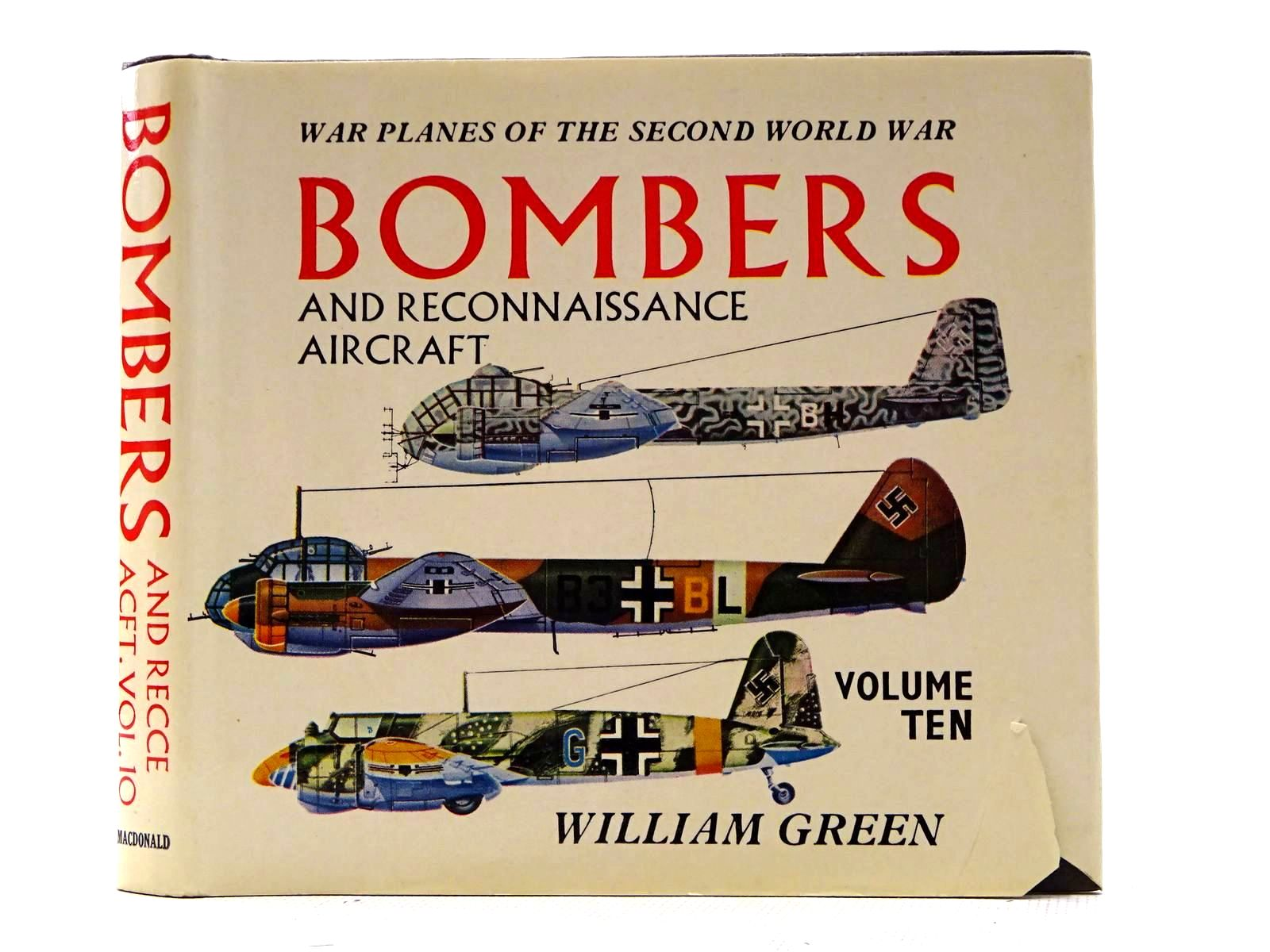 Photo of WAR PLANES OF THE SECOND WORLD WAR: BOMBERS AND RECONNAISSANCE AIRCRAFT VOLUME TEN written by Green, William illustrated by Punnett, Dennis published by MacDonald (STOCK CODE: 1816139)  for sale by Stella & Rose's Books
