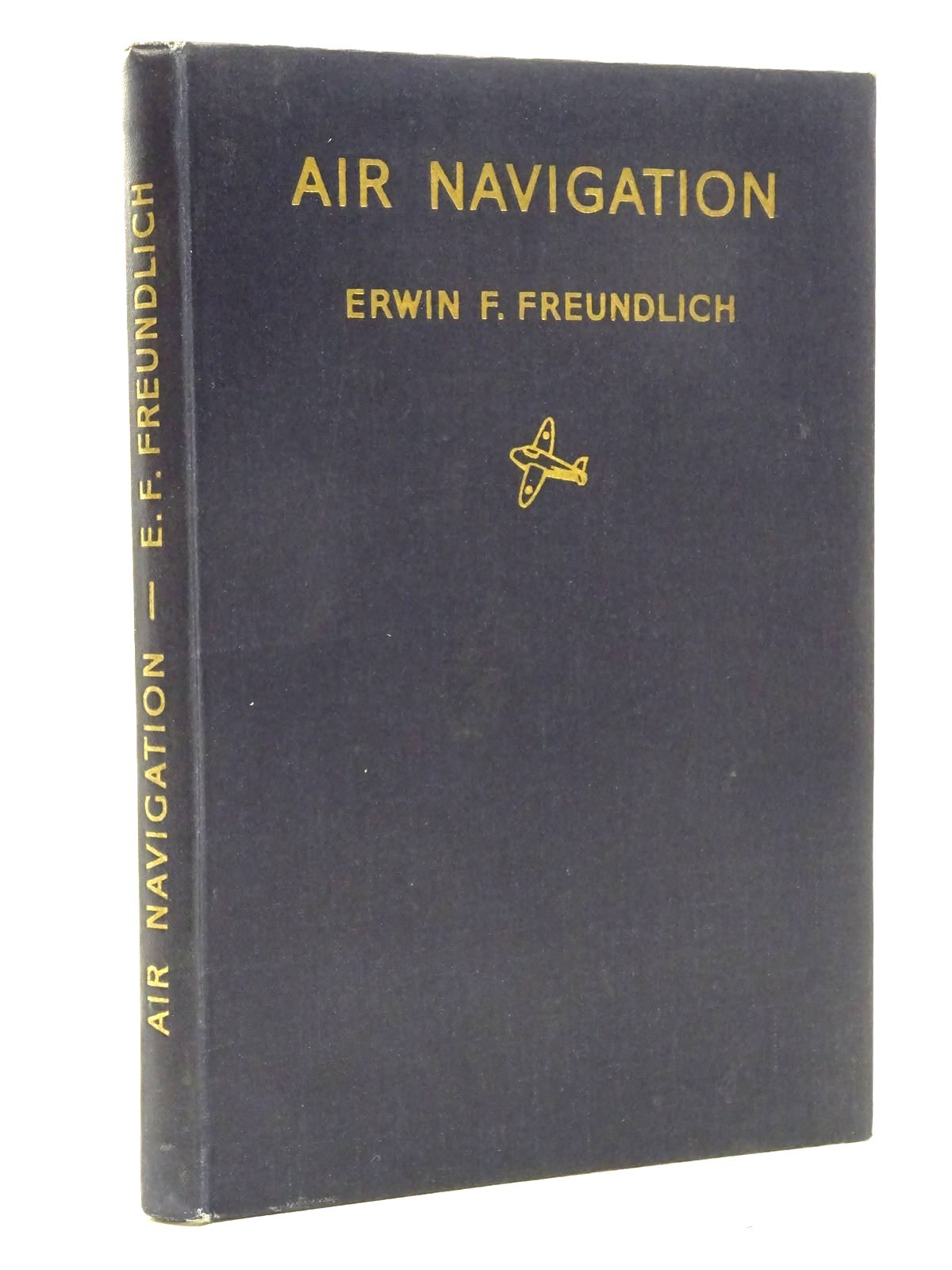 Photo of AIR NAVIGATION written by Freundlich, Erwin F. published by Oliver & Boyd (STOCK CODE: 1816144)  for sale by Stella & Rose's Books