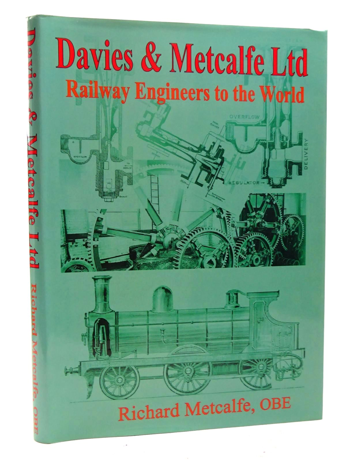Photo of DAVIES & METCALFE LIMITED: RAILWAY ENGINEERS TO THE WORLD written by Metcalfe, Richard published by Senior Publications (STOCK CODE: 1816156)  for sale by Stella & Rose's Books