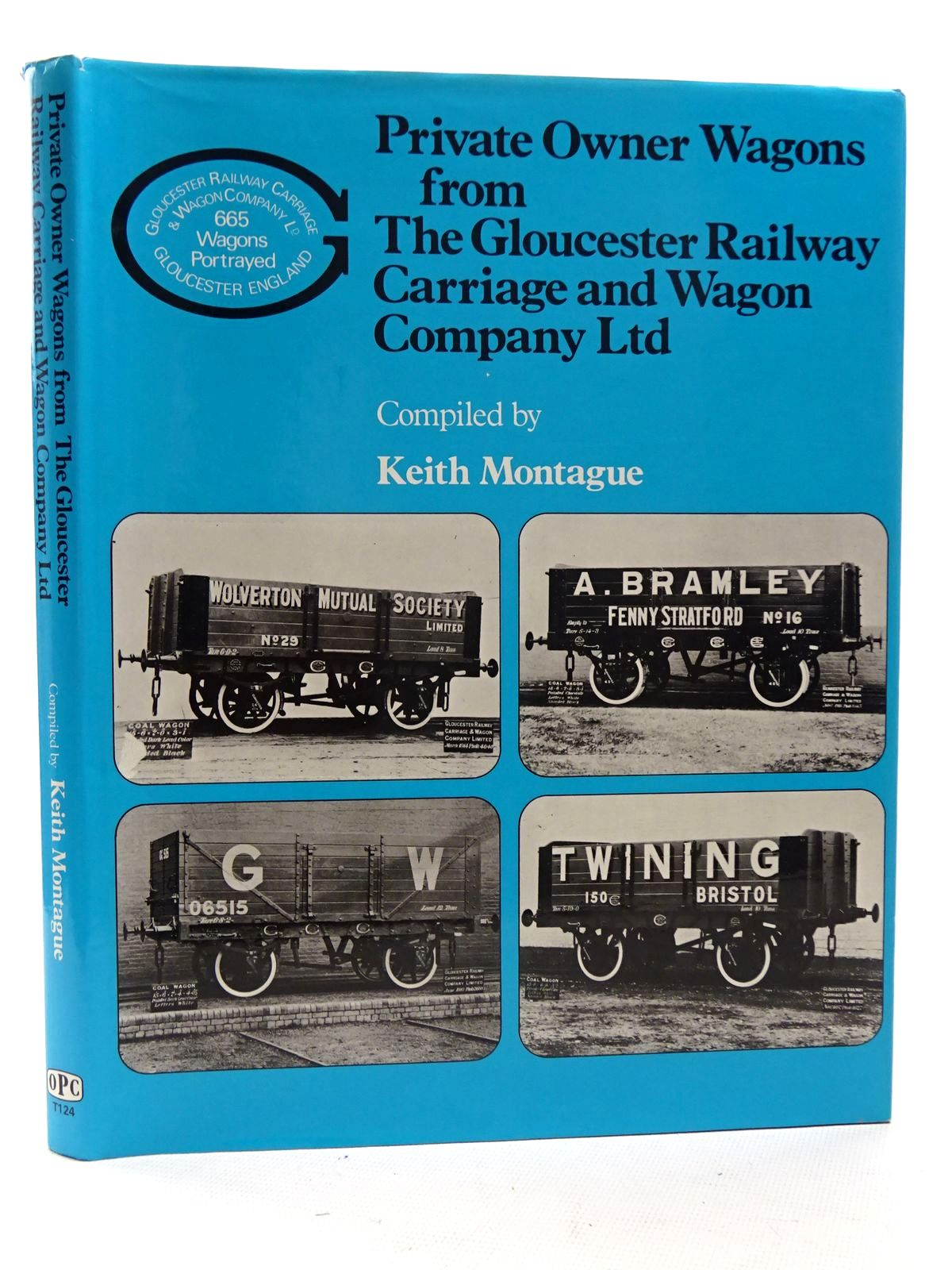Photo of PRIVATE OWNER WAGONS FROM THE GLOUCESTER RAILWAY CARRIAGE AND WAGON COMPANY LTD written by Montague, Keith published by Oxford Publishing (STOCK CODE: 1816161)  for sale by Stella & Rose's Books