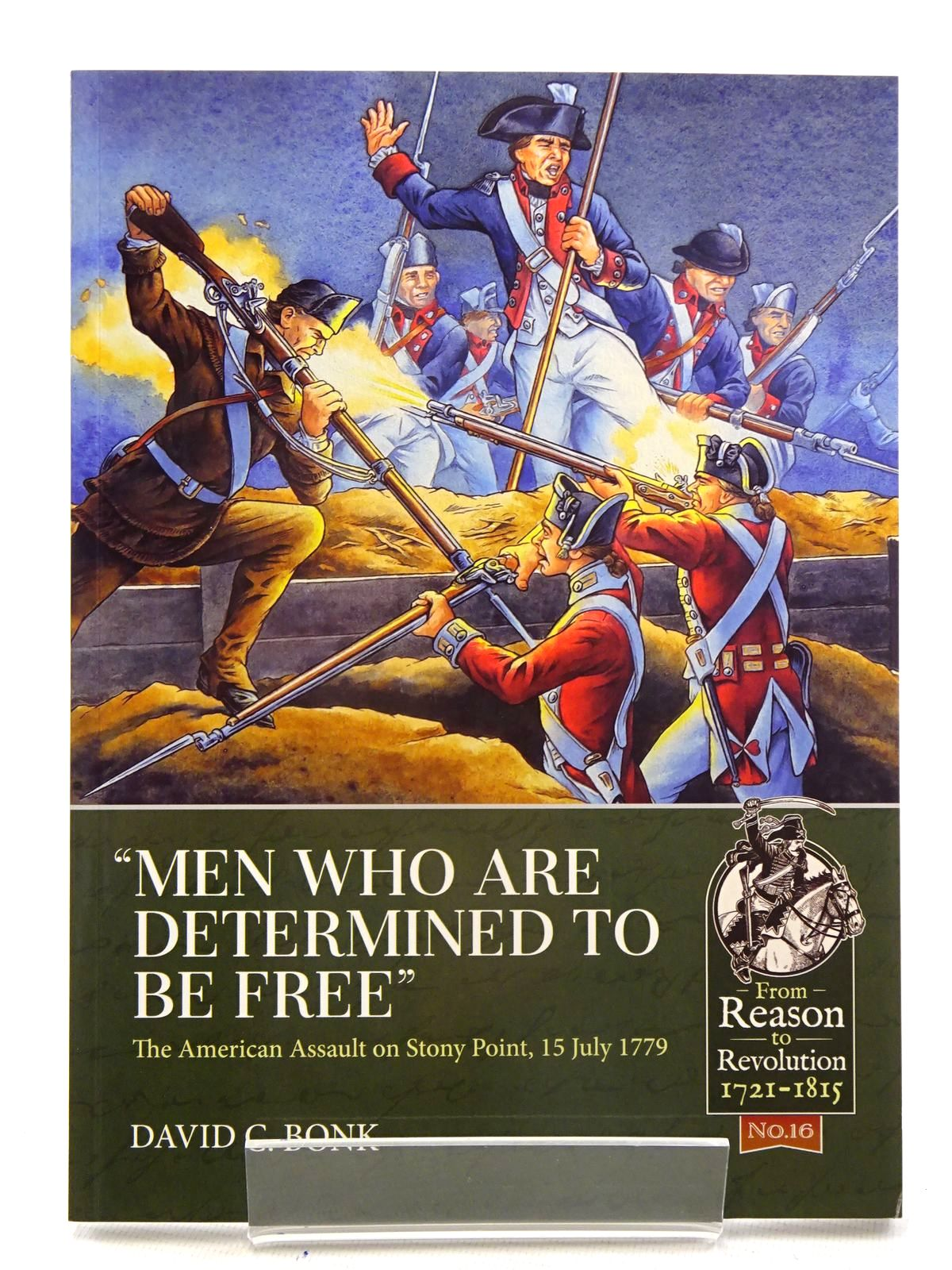 Photo of 'MEN WHO ARE DETERMINED TO BE FREE': THE AMERICAN ASSAULT ON STONY POINT, 15 JULY 1779 written by Bonk, David C. published by Helion & Company (STOCK CODE: 1816177)  for sale by Stella & Rose's Books
