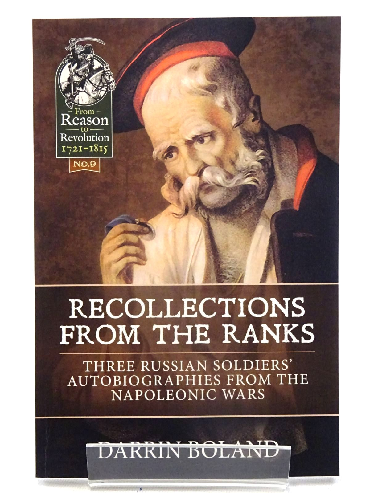Photo of RECOLLECTIONS FROM THE RANKS: THREE RUSSIAN SOLDIERS' AUTOBIOGRAPHIES FROM THE NAPOLEONIC WARS written by Boland, Darrin<br />Nazarov, Pamfil<br />Ostroukhov, Ivan<br />Zotov, Rafail published by Helion & Company (STOCK CODE: 1816180)  for sale by Stella & Rose's Books