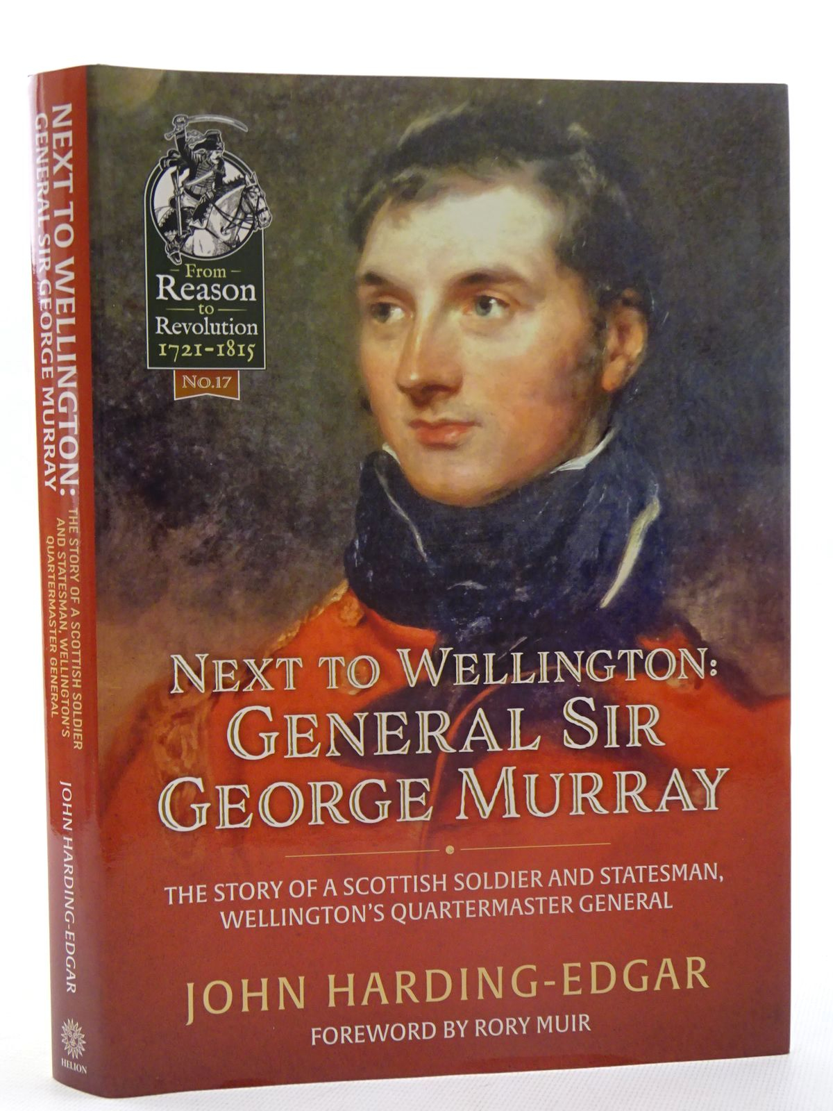 Photo of NEXT TO WELLINGTON: GENERAL SIR GEORGE MURRAY written by Harding-Edgar, John published by Helion & Company (STOCK CODE: 1816183)  for sale by Stella & Rose's Books