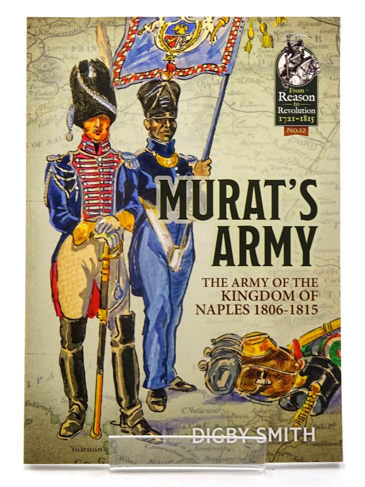 Photo of MURAT'S ARMY: THE ARMY OF THE KINGDOM OF NAPLES 1806-1815 written by Smith, Digby published by Helion & Company (STOCK CODE: 1816185)  for sale by Stella & Rose's Books