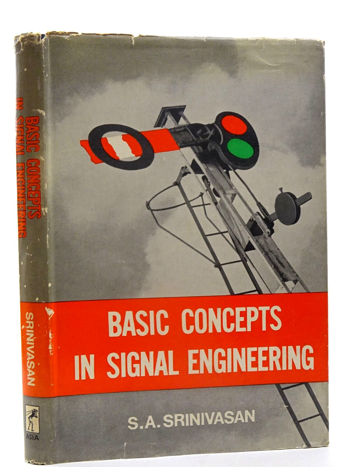 Photo of BASIC CONCEPTS IN SIGNAL ENGINEERING written by Srinivasan, S.A. published by Asia Publishing House (STOCK CODE: 1816195)  for sale by Stella & Rose's Books