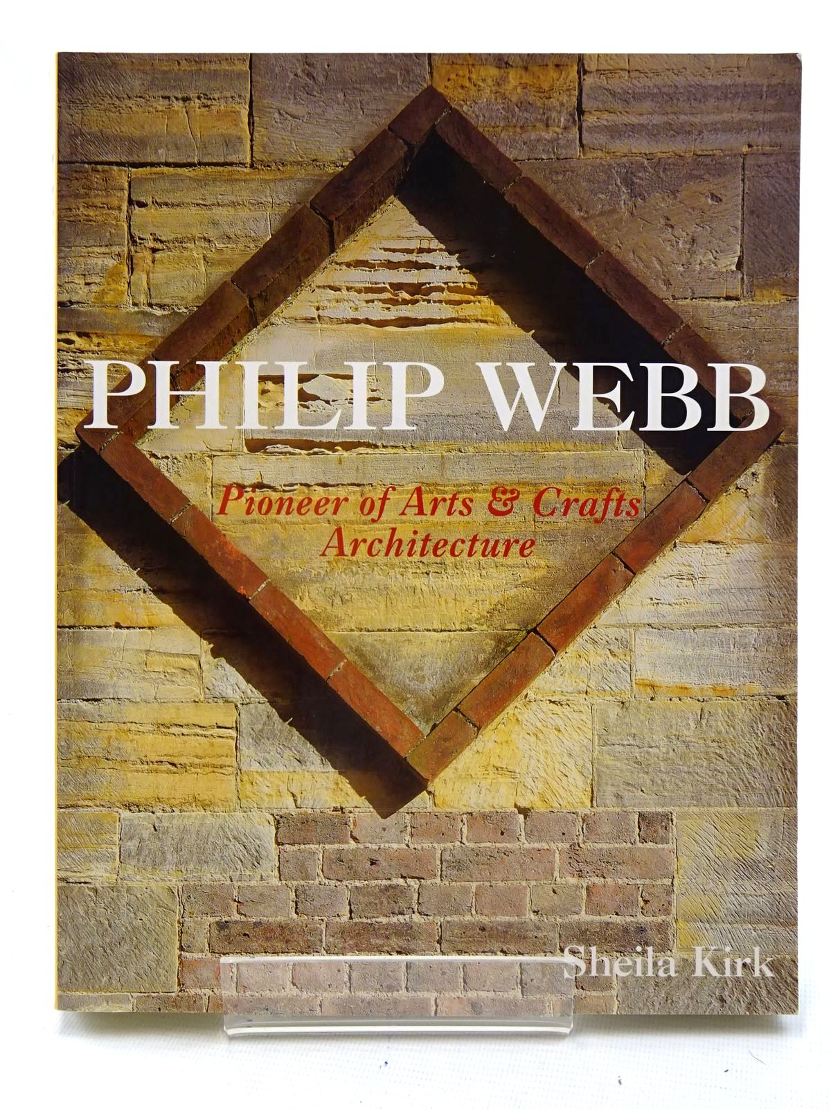Photo of PHILIP WEBB PIONEER OF ARTS & CRAFTS ARCHITECTURE written by Kirk, Sheila published by Wiley-Academy (STOCK CODE: 1816218)  for sale by Stella & Rose's Books
