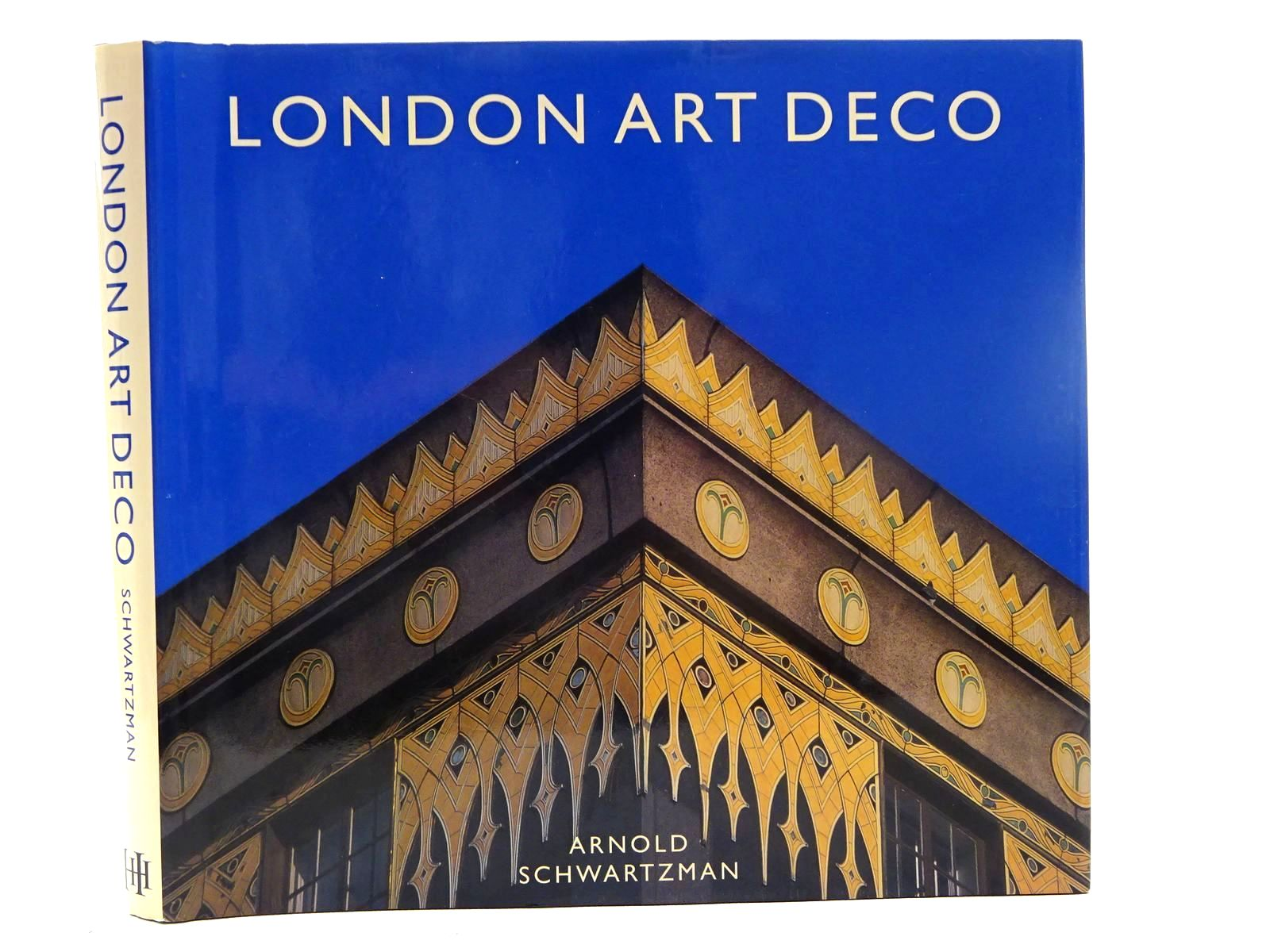 Photo of LONDON ART DECO written by Schwartzman, Arnold published by Hudson Hills Press (STOCK CODE: 1816224)  for sale by Stella & Rose's Books