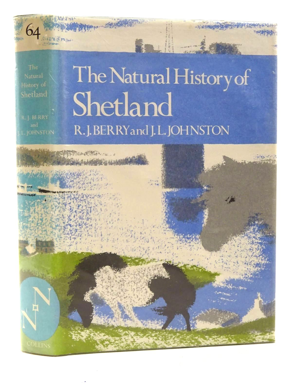 Photo of THE NATURAL HISTORY OF SHETLAND (NN 64) written by Berry, R.J.<br />Johnston, J.L. published by Collins (STOCK CODE: 1816247)  for sale by Stella & Rose's Books